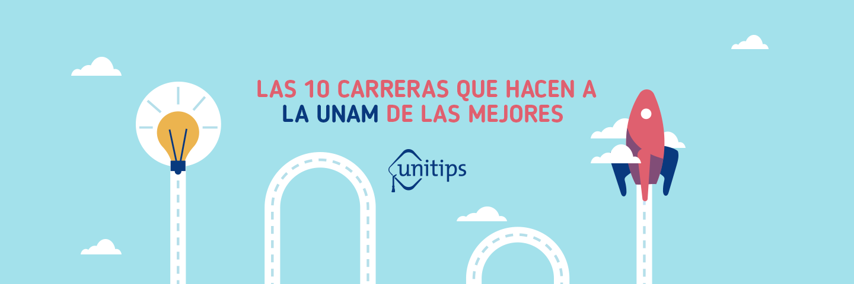Las 10 carreras que hacen a la UNAM de las mejores del mundo