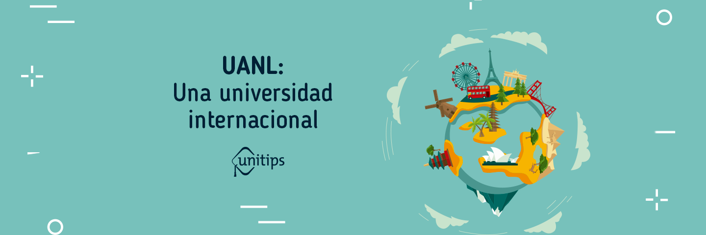 UANL: Una universidad internacional