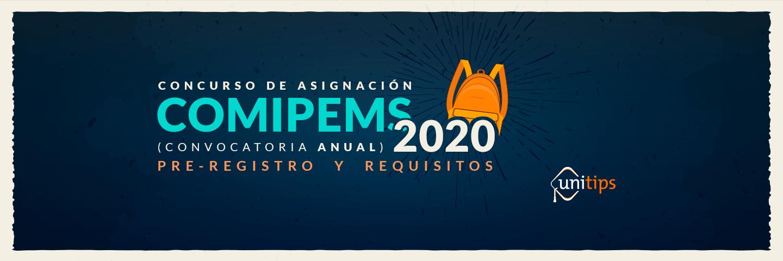 Concurso de asignación: convocatoria COMIPEMS 2020 [Guía para padres] Unitips