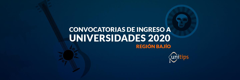 Convocatorias de ingreso a universidades 2019: Región Bajío