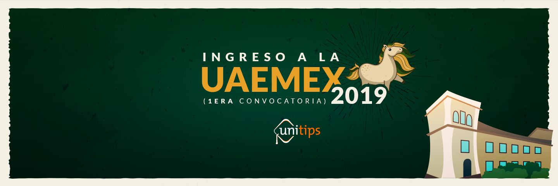 Primera Convocatoria UAEMEX 2019