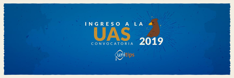 UAS: Convocatoria de ingreso 2019