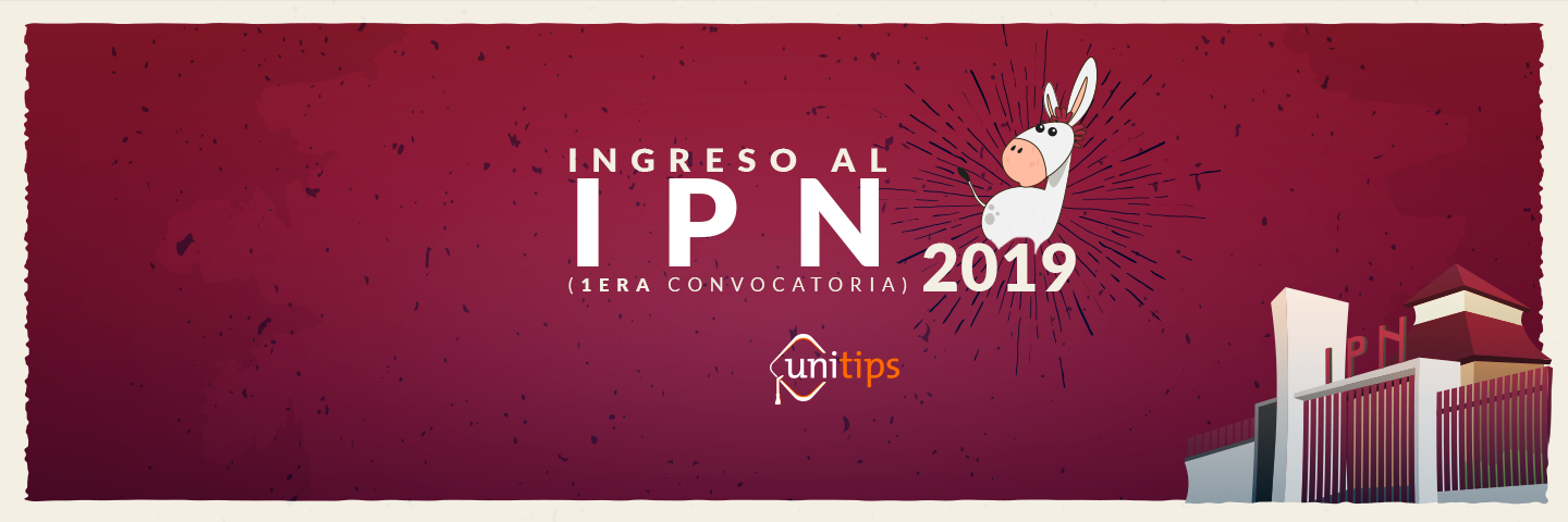 Primera convocatoria IPN 2019 Nivel Superior