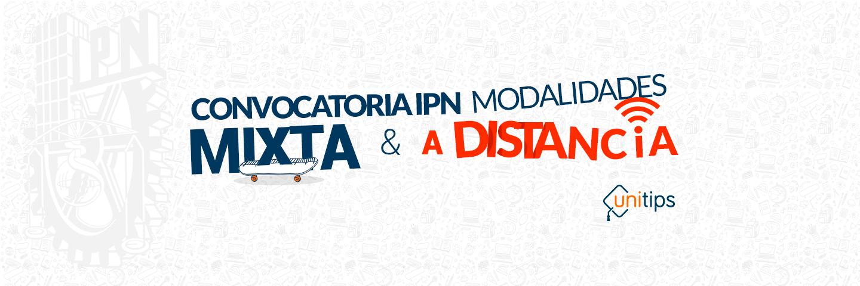 Convocatoria IPN: modalidades a distancia y mixta