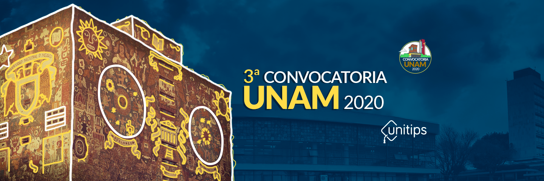 ▷ Tercera Convocatoria UNAM Noviembre 2020