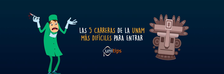 UNAM: Las 5 carreras más difíciles para entrar.