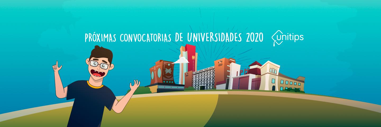 Próximas convocatorias de universidades 2020