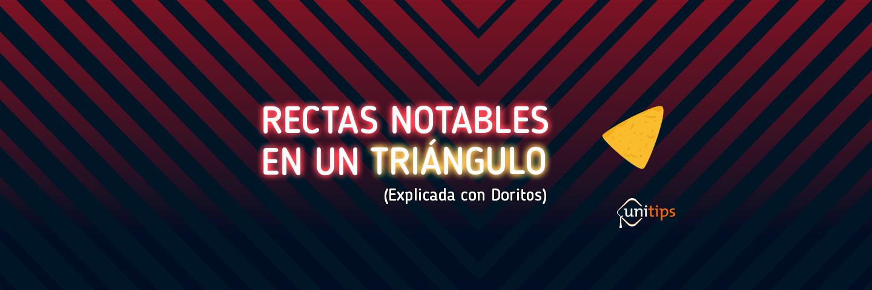 Rectas notables en un triángulo   Tema de examen UNAM