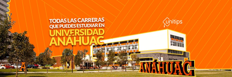 Todas las carreras de la Universidad Anáhuac