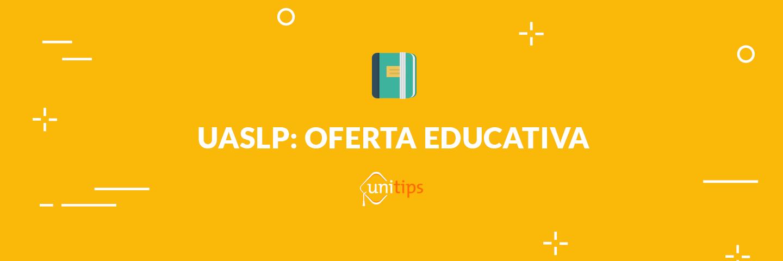 UASLP: Oferta educativa