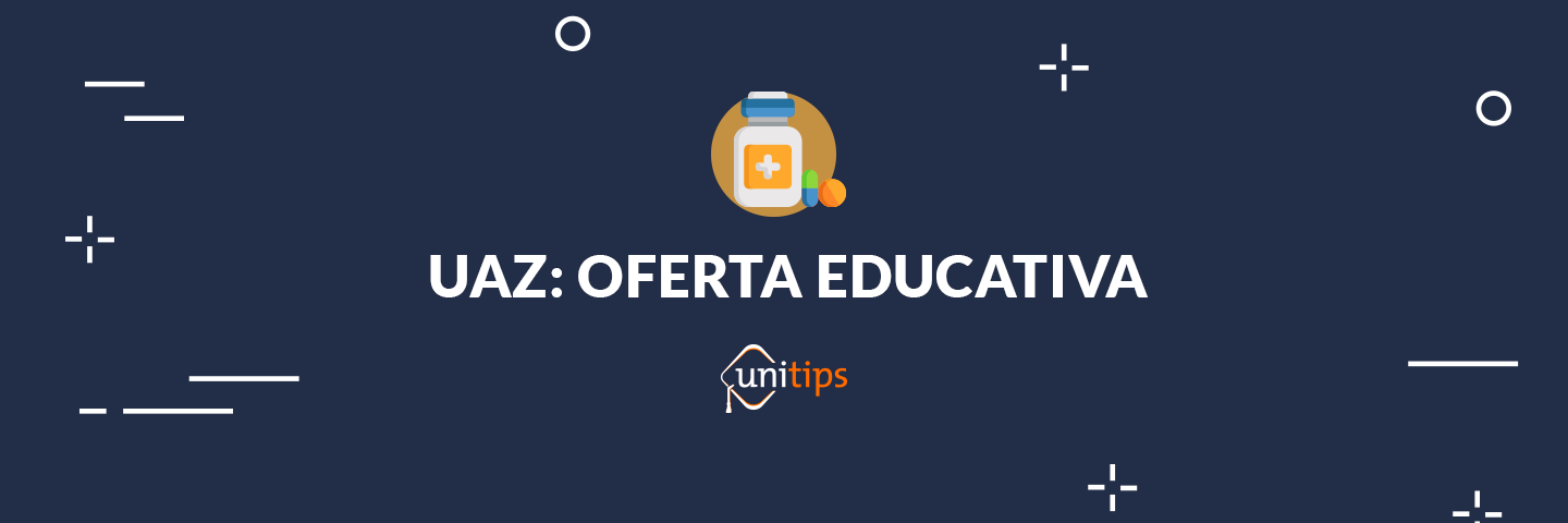 UAZ: Carreras y oferta educativa