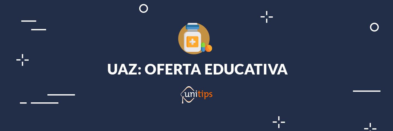 UAZ: Carreras y oferta educativa