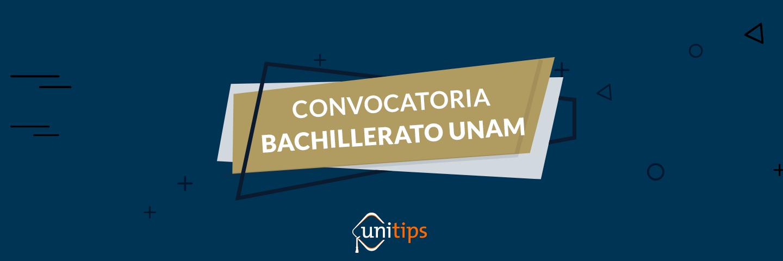 Convocatoria UNAM bachillerato