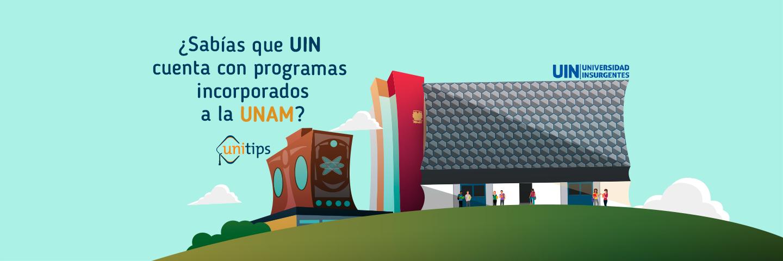 ¿Sabías que Universidad Insurgentes cuenta con programas incorporados a la UNAM?