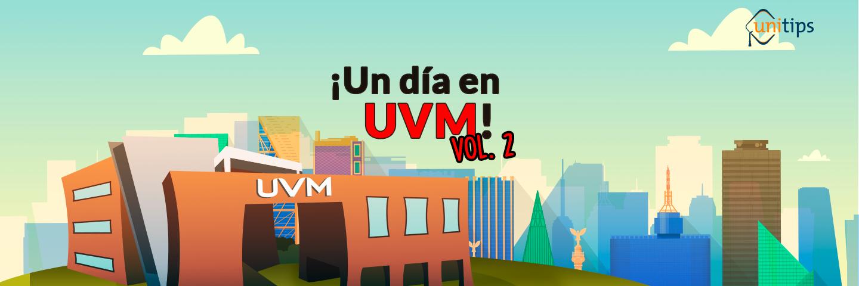 Un día en Prepa UVM, ¿qué tan buena es?