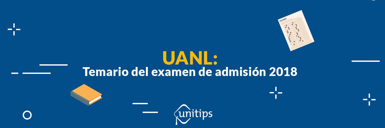 Temario para el examen de ingreso a la UANL
