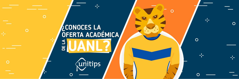 ¿Conoces la oferta académica de la UANL?