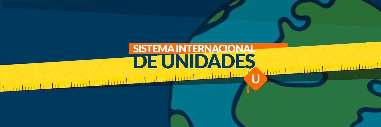 Sistema Internacional de Unidades | Tema de examen IPN