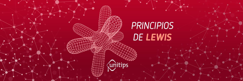 Principios de Lewis   Guía IPN