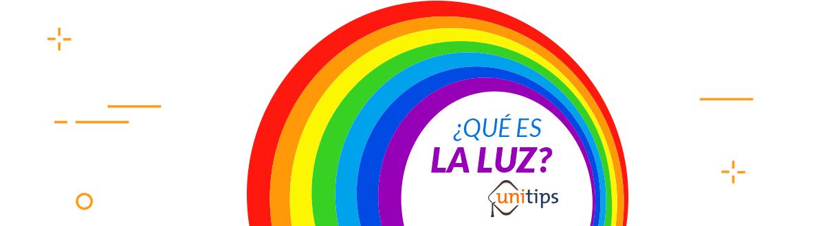 ¿Qué es la luz? | Tema de examen UNAM