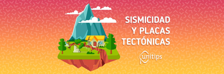 Sismicidad y placas tectónicas   Tema de examen UNAM