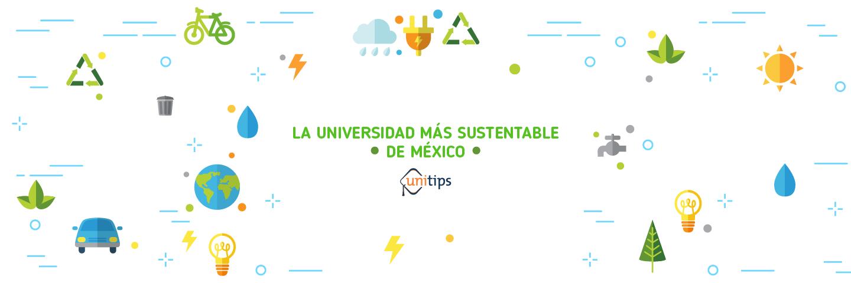 La universidad más sustentable de México