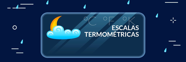 Física: Escalas termométricas. Guía de temas para el examen de la UNAM.