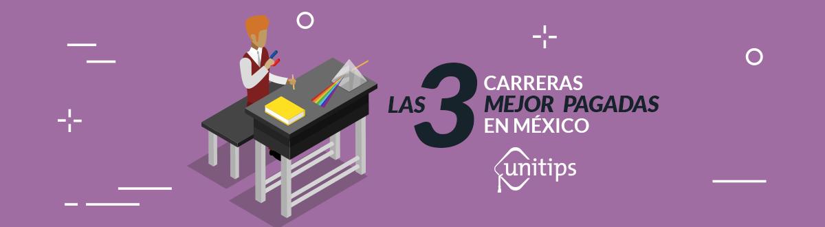 Las 3 carreras mejor pagadas en México