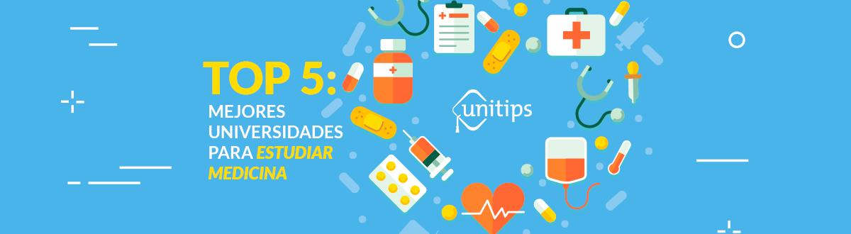 Top 5: Las mejores universidades públicas para estudiar medicina.
