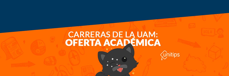 Carreras de la UAM: Oferta de académica y licenciaturas