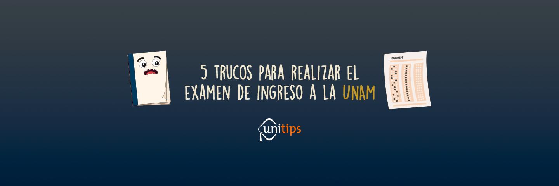 5 trucos para el examen de la UNAM