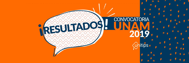 ▷ Resultados UNAM 2019 Examen de admisión