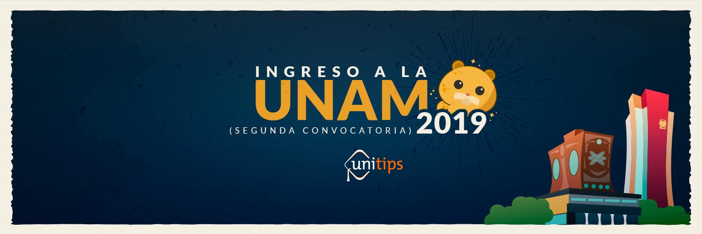 Segunda Convocatoria UNAM 2019