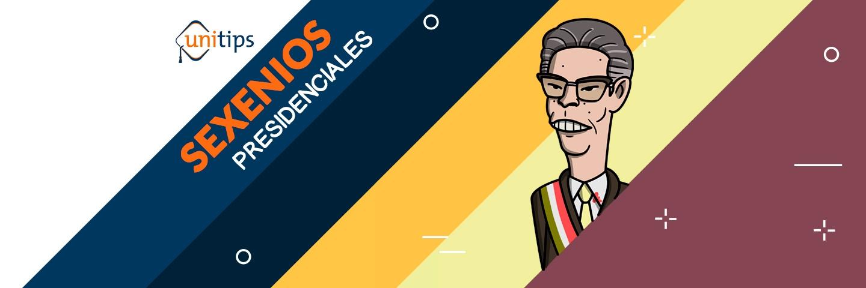 Historia: Presidentes de México Guía de temas para el examen de la UNAM